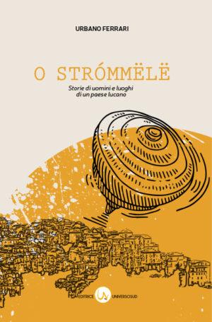 O Strómmëlë